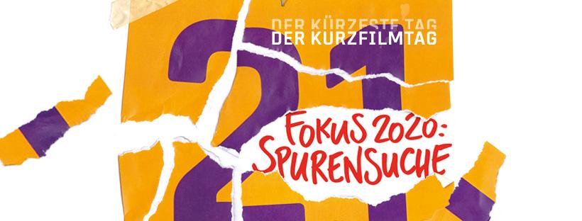 Plakat DER KURZFILMTAG 2020: Eine 21 in lila auf gelbem Untergrund, wie ein Zettel in Stücke gerissen. Dazwischen in rot: Fokus Spurensuche.